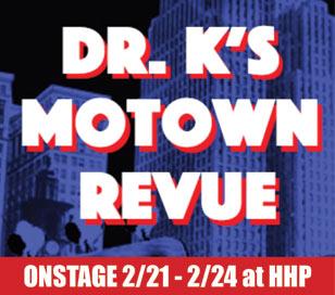 DR. K'S MOTOWN REVUE in Hunterdon Hills Playhouse