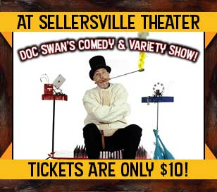 Come to the Sellersville Theater on November 11 at 1 pm to see Doc Swan?s Comedy & Variety Show. Doc's magic comedy variety show includes a vast & furious JUGGLING, CHAPAUGRAPHY in which he tells his life story while making 13 different hats out of one piece of felt, escapes from handcuffs, demonstrates his ESP his powers, performs a contemporary version of a Houdini favorite: escaping from a strait jacket in record time, all punctuated with puns, sight-gags and tons of tongue-in-cheek humor with audience participation.